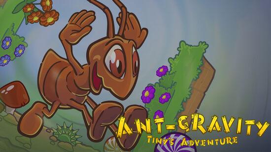Ant-Gravity: Tiny's Adventure