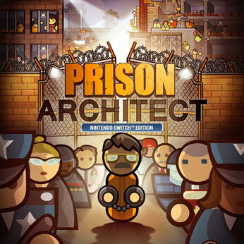 Prison Architect: Nintendo Switch™ Edition