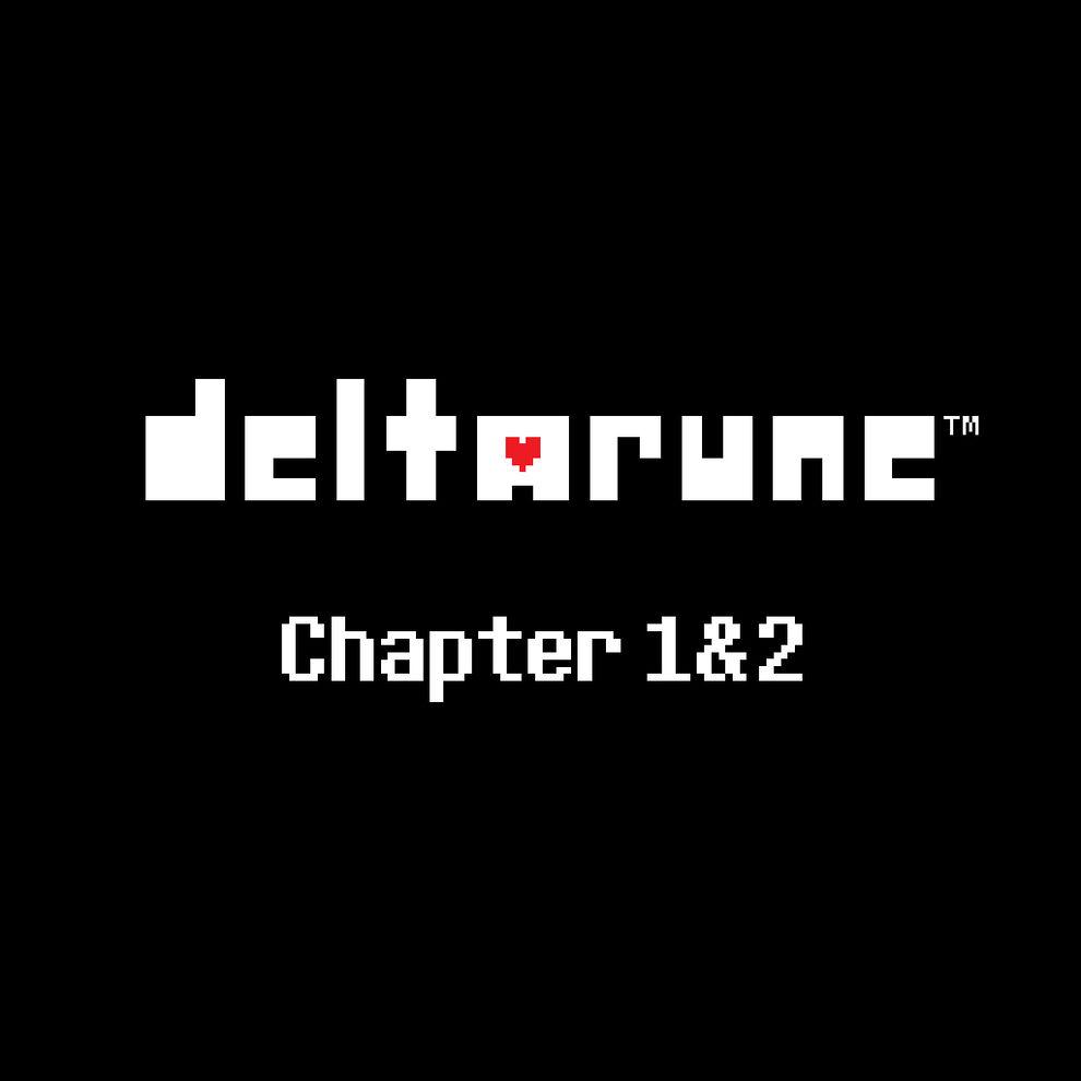 DELTARUNE Chapter 1&2