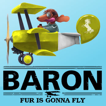 BARON:Fur Is Gonna Fly