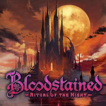 ブラッドステインド:リチュアル・オブ・ザ・ナイト Bloodstained: Ritual of the Night