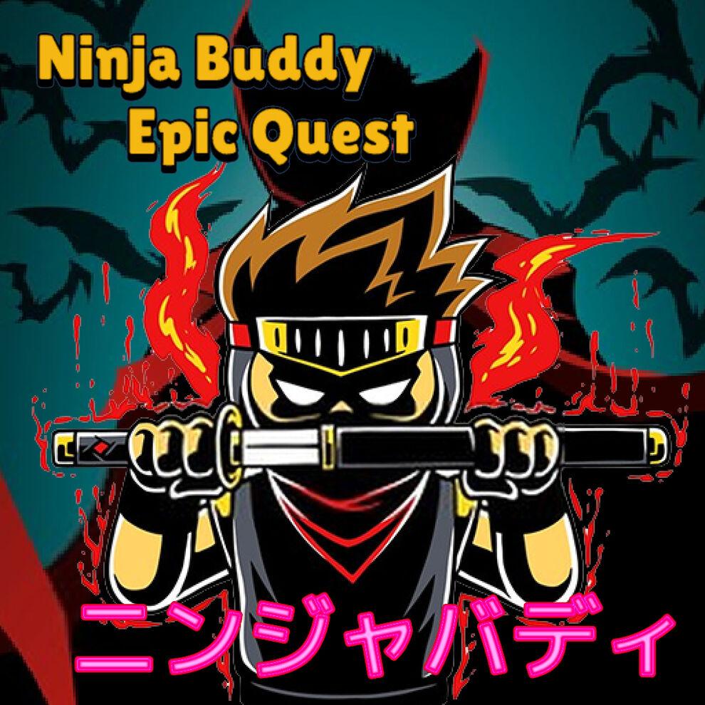 Ninja Buddy Epic Quest (ニンジャバディ)