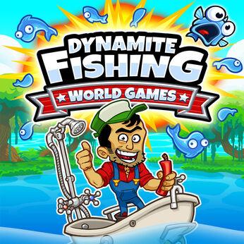 ダイナマイトフィッシング:ワールドゲームズ