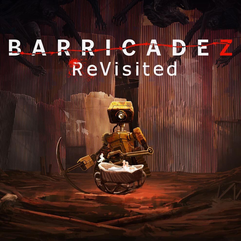 BARRICADEZ ReVisited