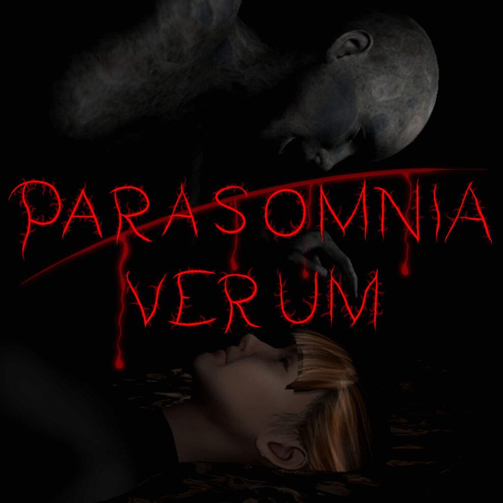Parasomnia Verum