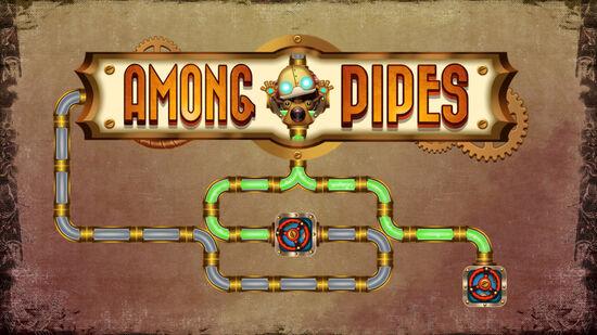 Among Pipes