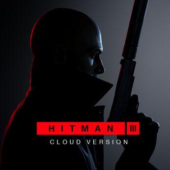 HITMAN 3 - Cloud Version