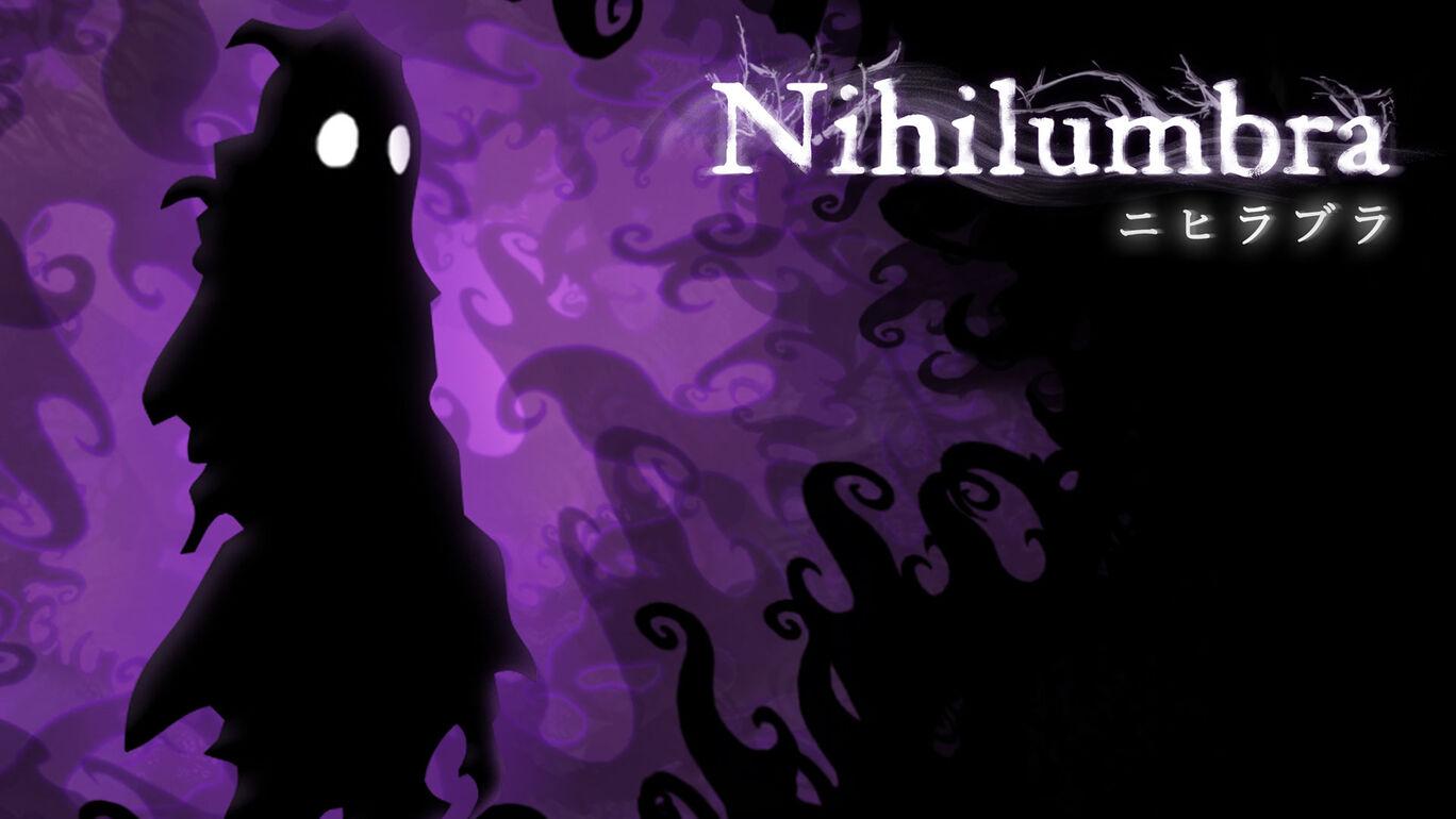 Nihilumbra ニヒラブラ