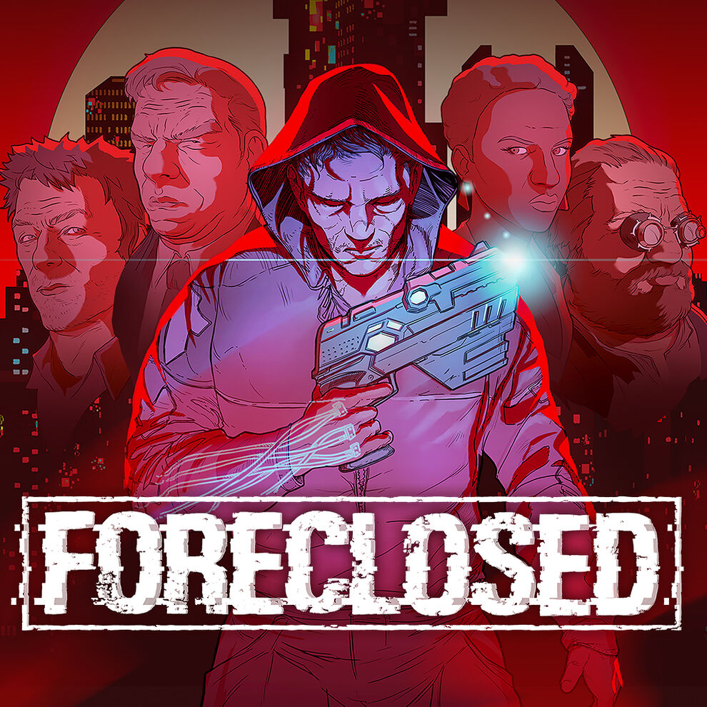 FORECLOSED フォークローズド