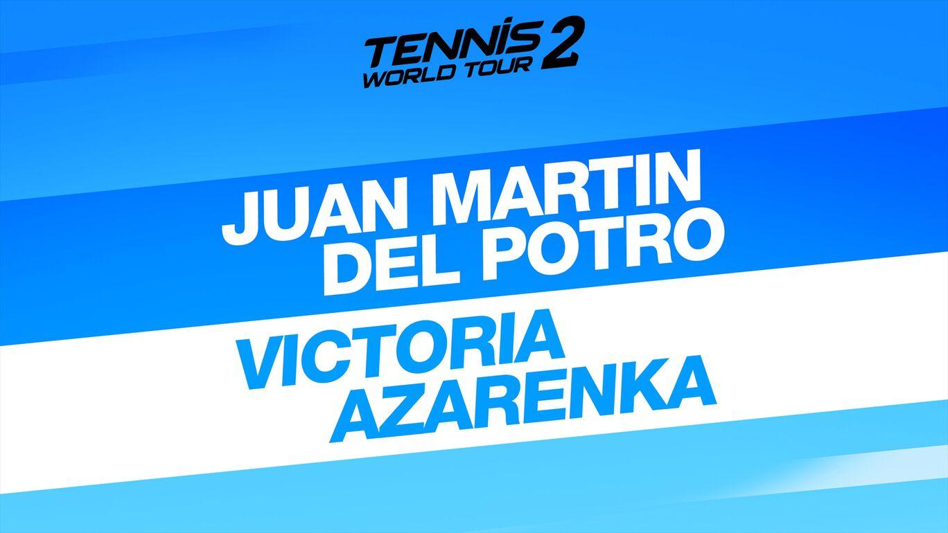 テニス ワールドツアー 2 Juan Martin Del Potro & Victoria Azarenka