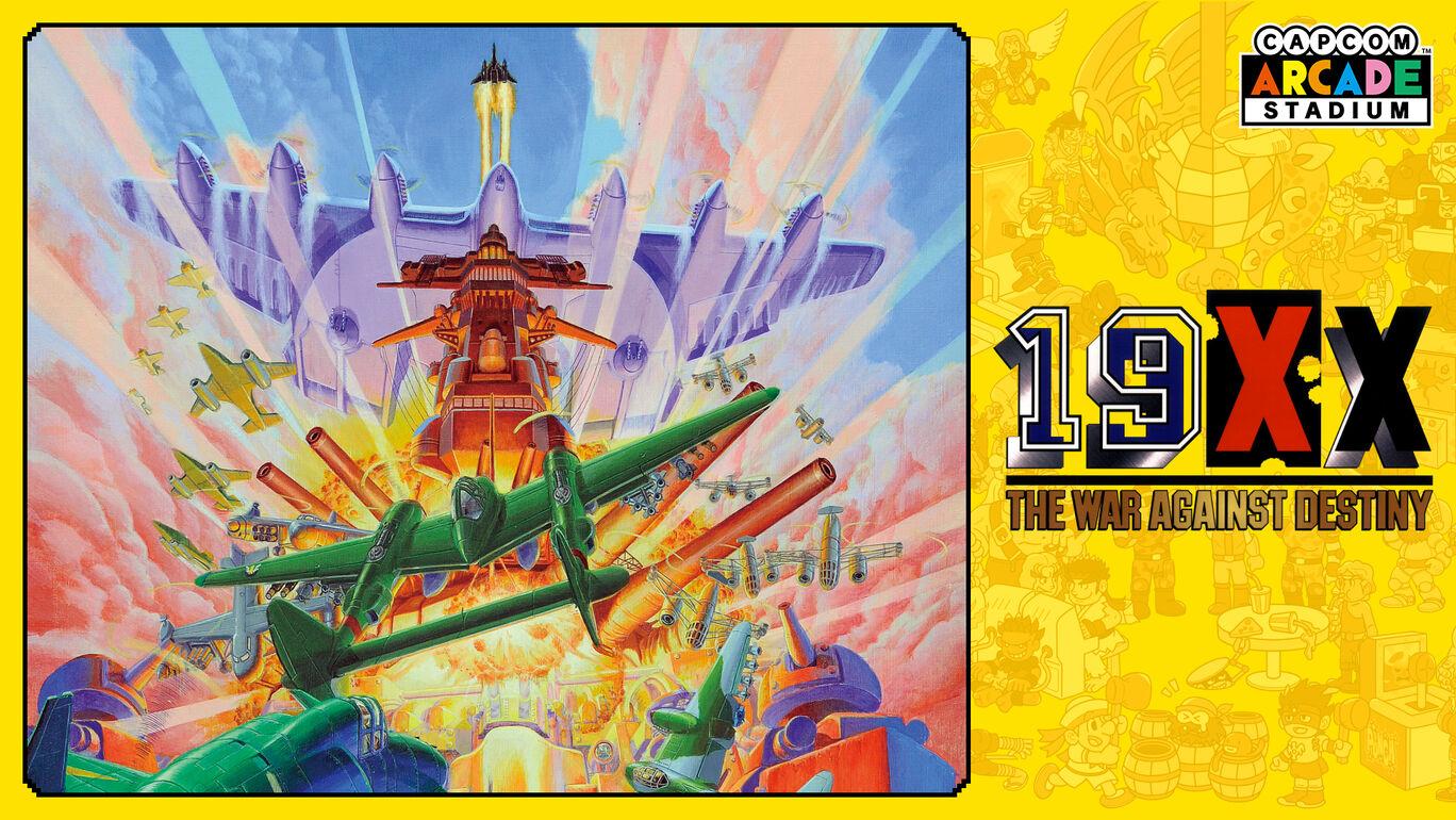 Capcom Arcade Stadium:19XX - The War Against Destiny -