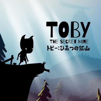 Toby : The Secret Mine (トビー:ひみつ の こうざん)