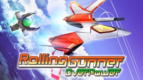 Rolling Gunner Over Power(ローリングガンナー オーバーパワー)