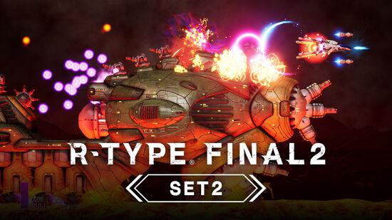R-TYPE FINAL 2 - オマージュステージ Set 2