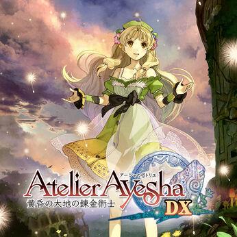 アーシャのアトリエ ~黄昏の大地の錬金術士~ DX