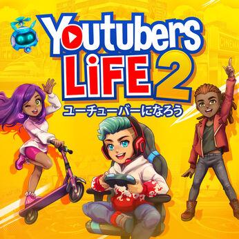 Youtubers Life 2 - ユーチューバーになろう -