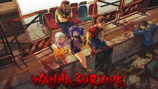 Wanna Survive: ワナサバイブ