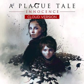 A Plague Tale: Innocence - Cloud Version (TRIAL VERSION)