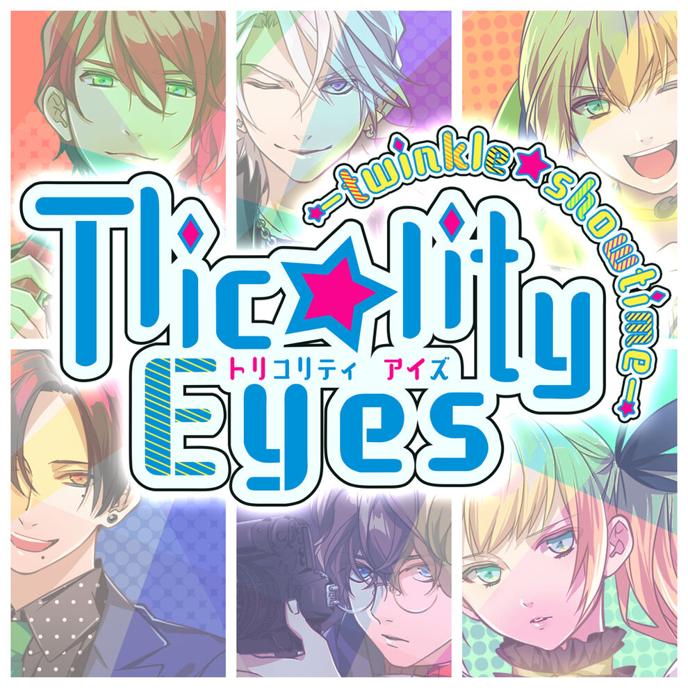 Tlicolity Eyes -twinkle showtime-