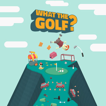 WHAT THE GOLF?
