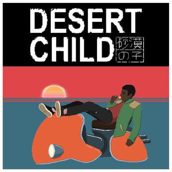 Desert Child~砂漠の子~
