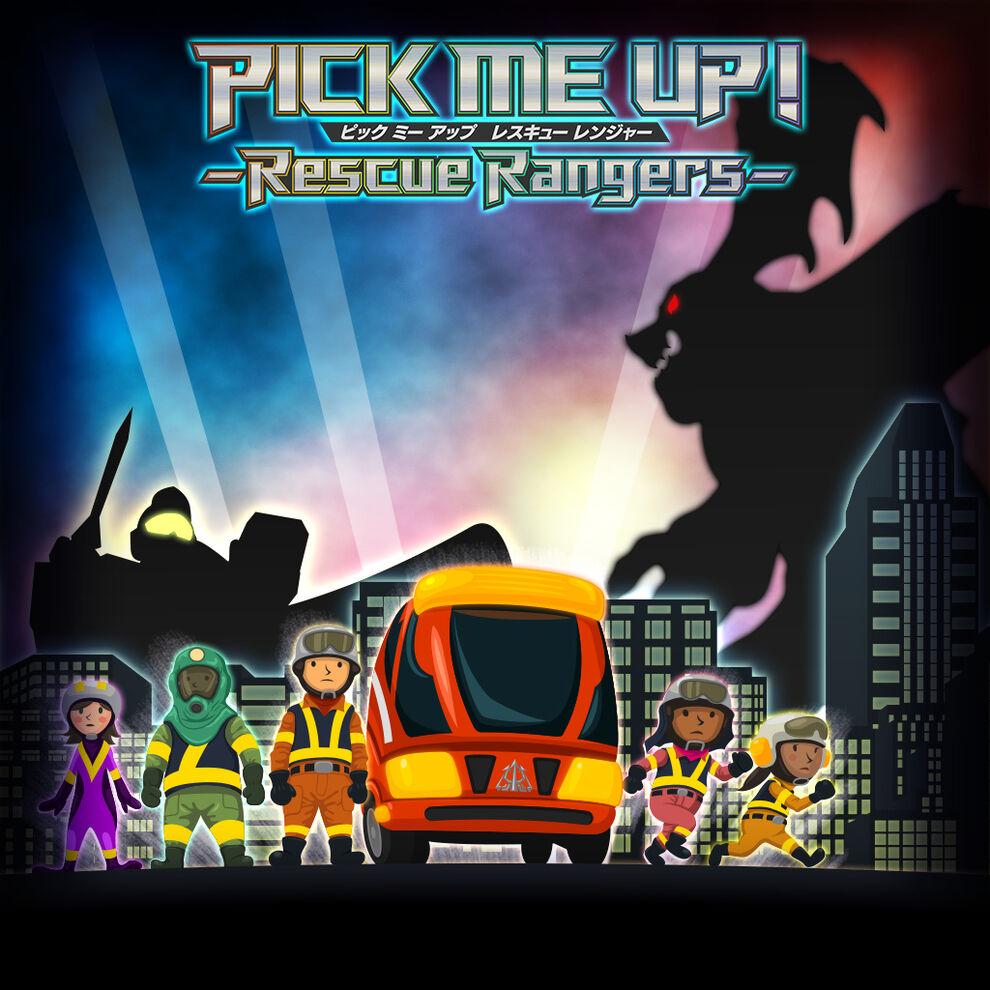 PICK ME UP! - Rescue Rangers -