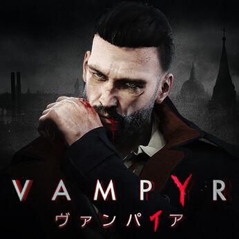 Vampyr -ヴァンパイア
