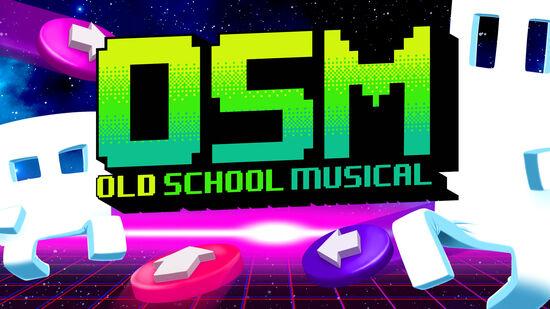 Old School Musical(オールドスクールミュージカル)