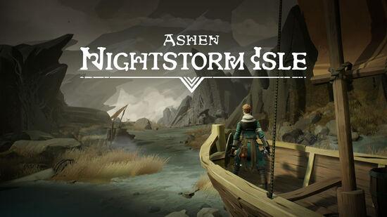 Ashen: Nightstorm Isle