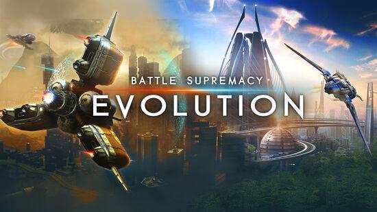 Battle Supremacy - Evolution