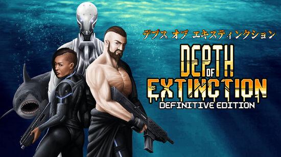 デプス・オブ・エキスティンクション・決定版