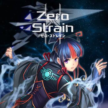 Zero Strain (ゼロ・ストレイン)