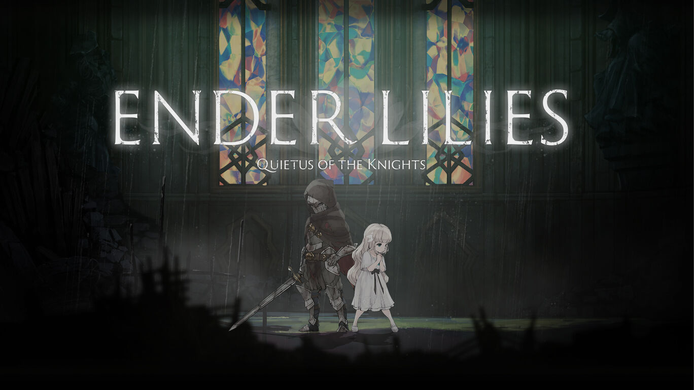 ENDER LILIES: Quietus of the Knights ダウンロード版