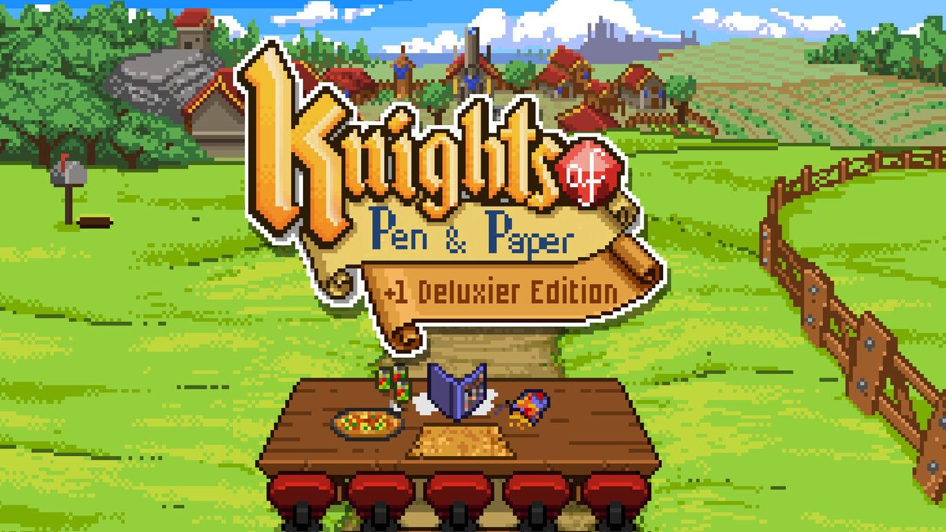 ナイツ オブ ペン アンド ペーパー(Knights of Pen and Paper +1 Deluxier Edition)
