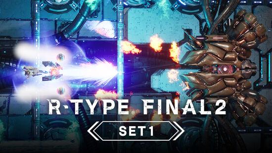 R-TYPE FINAL 2 - オマージュステージ Set 1