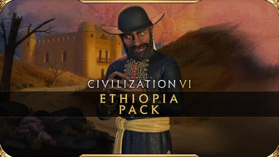 『シドマイヤーズ シヴィライゼーション VI』エチオピアパック