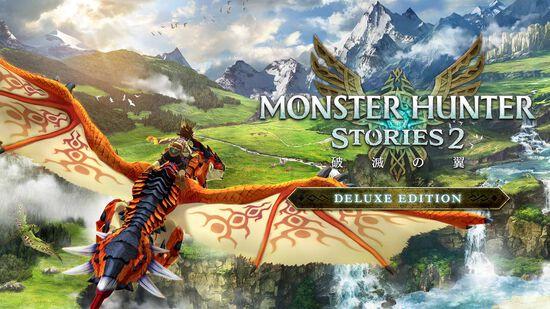 モンスターハンターストーリーズ2 ~破滅の翼~ デラックスエディション