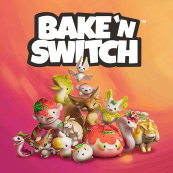 Bake 'n Switch - ベイク・アンド・スイッチ