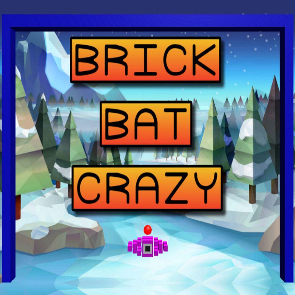 Brick Bat Crazy