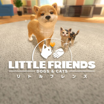 LITTLE FRIENDS -DOGS & CATS-(リトルフレンズ ドッグス&キャッツ)