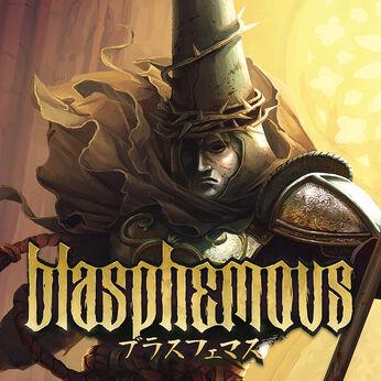 Blasphemous(ブラスフェマス)