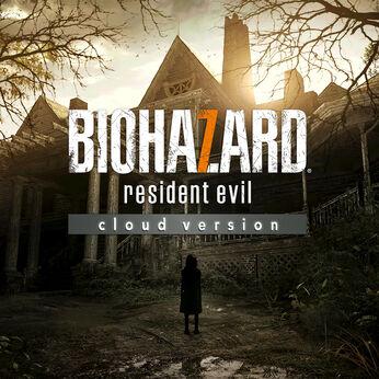 BIOHAZARD 7 resident evil cloud version