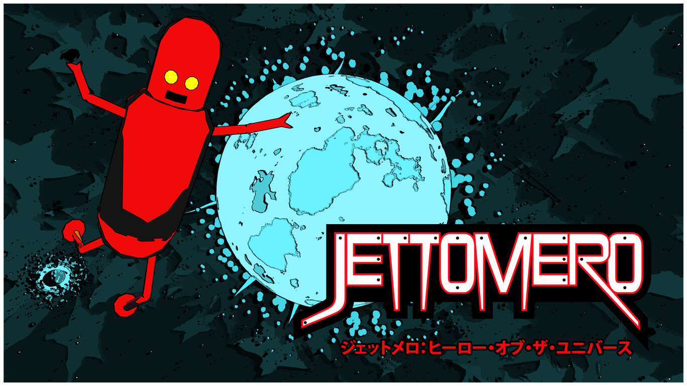 ジェットメロ:ヒーロー・オブ・ザ・ユニバース