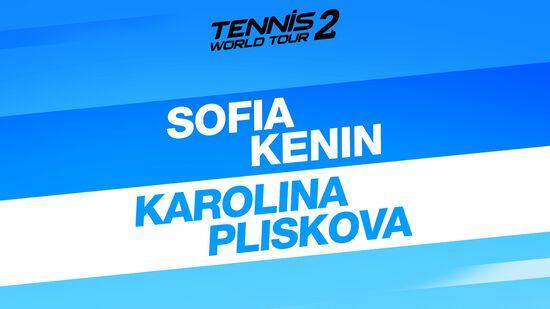 テニス ワールドツアー 2 Sofia Kenin & Karolina Pliskova