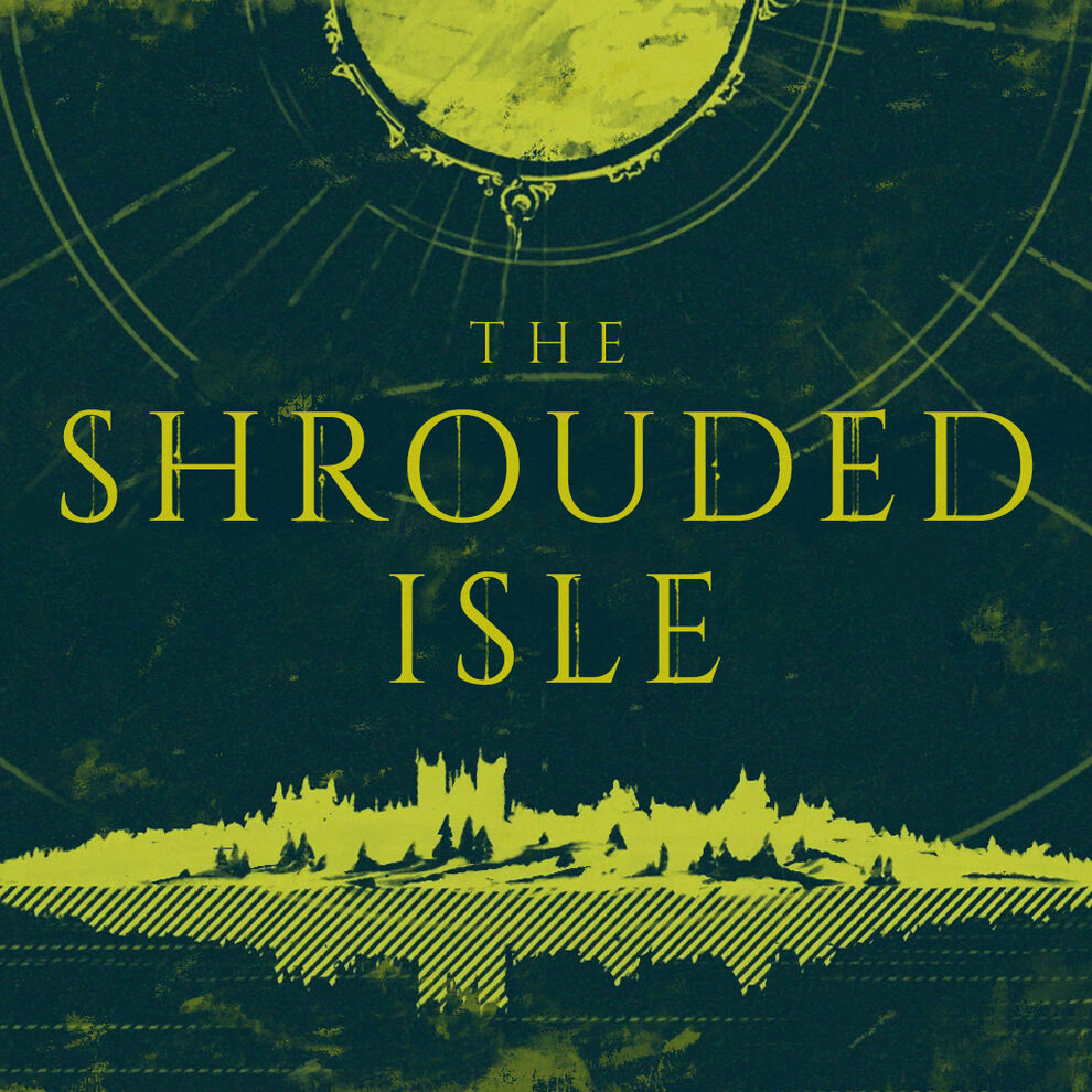 The Shrouded Isle(ザ シュラウディッド アイル)