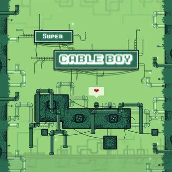 Super Cable Boy (スーパー・ケーブル・ボーイ)